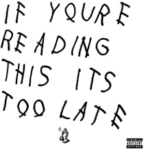 If You're Reading This It's Too Late By Drake (2015-04-21)