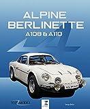 Alpine Berlinette : A108 & A110 (Top Model)