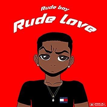Rude love