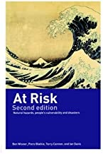[(At Risk: Natural Hazards, People's Vulnerability and Disasters)] [Author: Ben Wisner] published on (January, 2004)