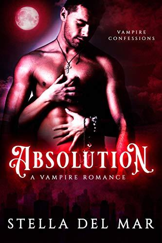 Absolution: A Vampire Romance