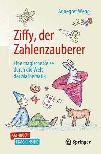 Ziffy, der Zahlenzauberer: Eine magische Reise durch die Welt der Mathematik