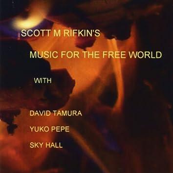 Scott Rifkin's Music for the Free World (feat. David Tamura, Yuko Pepe & Sky Hall)