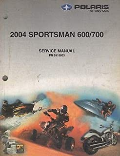 2004 POLARIS ATV SPORTSMAN 600/700 SERVICE MANUAL P/N 9918803 (721)