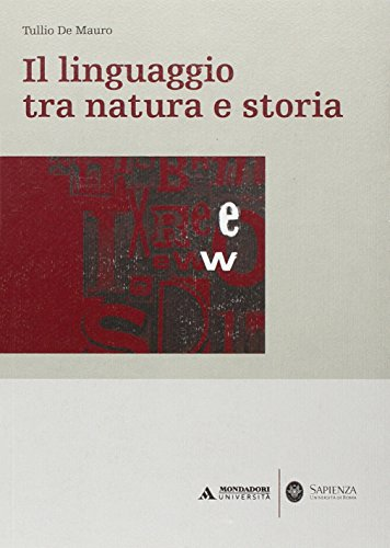 Il linguaggio tra natura e storia