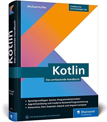 Kotlin: Das umfassende Handbuch
