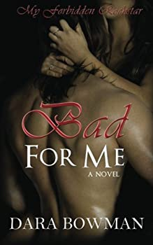 Bad For Me - Book #1 of the My Forbidden Rockstar