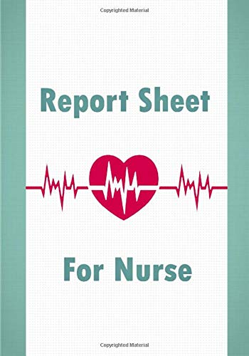 Report Sheet For Nurse #Nurselife: Nurse Assessment Report Notebook with Medical Terminology Abbrevi