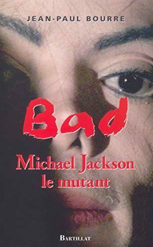Bad Michael Jackson : Le mythe
