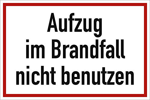Aufkleber Aufzug im Brandfall nicht benutzen Folie selbstklebend 10 x 15cm (Textschild, Verbotsschild, Fahrstuhl) praxisbewährt, wetterfest