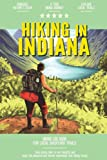 Hiking in Indiana: Hiking Log Book for Local Backyard Trails | Walking, Hiking and Backpacking Adventures | Outdoor Activity Journal for Hikers