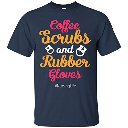 CoffeeTee Coffee Scrubs and Rubber Gloves Funny Proud Nurse - Men's Premium T-S Best Gifts T-Shirt