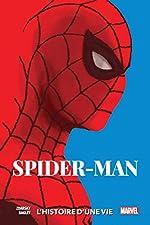Spider-Man - L'histoire d'une vie de Chip Zdarsky