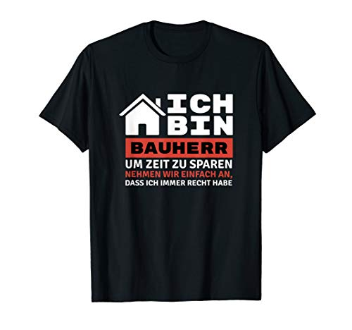 Geschenke-Idee zum Richtfest für Bauherr, Motiv-Sprüche T-Shirt