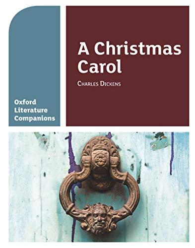 Oxford Literature Companions: A Christmas Carol (English Edition)