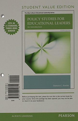 Policy Studies For Educational Leaders An Introduction Student Value Edition 4th Edition The Allyn Bacon
