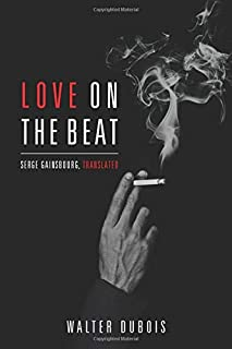 Love on the Beat: Serge Gainsbourg, Translated