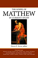 The Gospel of Matthew in Current Study: Studies in Memory of William G. Thompson, S.J