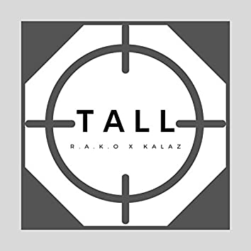 Tall (feat. Kalaz)