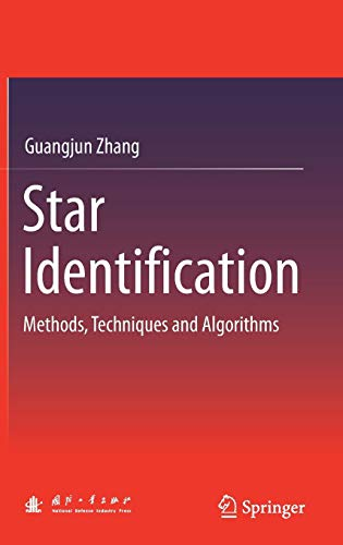 Star Identification: Methods, Techniques and Algorithms
