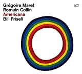 アメリカーナ (Americana / Gregoire Maret | Romain Collin | Bill Frisell) [CD] [Import] [日本語帯・解説付]