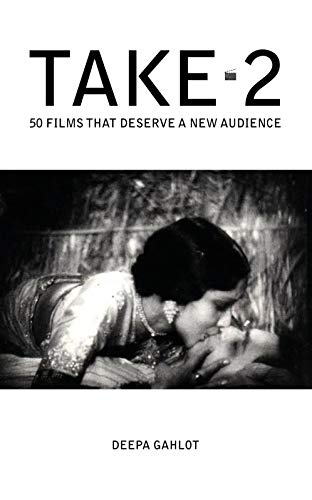 Take-2: 50 Films That Deserve a New Audience (English Edition)