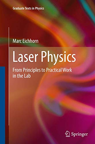 Laser Physics: From Principles to P…