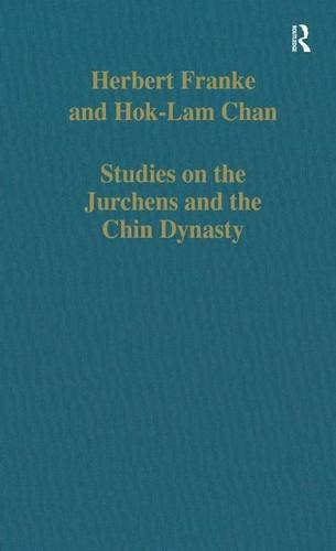 Studies on the Jurchens and the Chin Dynasty (Variorum Collected Studies)