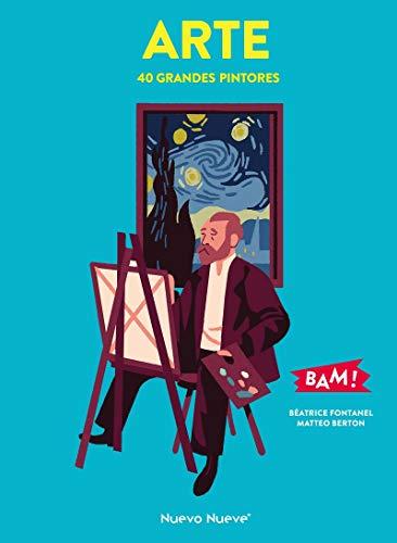 Arte: Cuarenta grandes pintores (COLECCION BAM!)