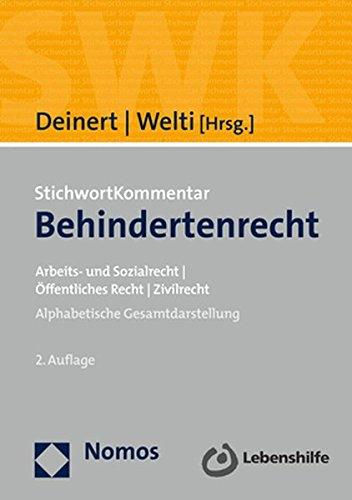 StichwortKommentar Behindertenrecht: Arbeits- und Sozialrecht | Öffentliches Recht | Zivilrecht