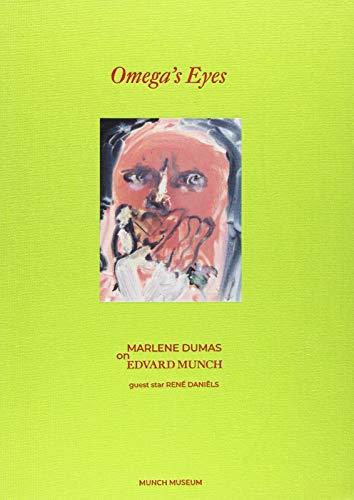 Omega's Eyes: Marlene Dumas on Edvard Munch
