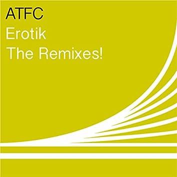 Erotik (The Remixes!)