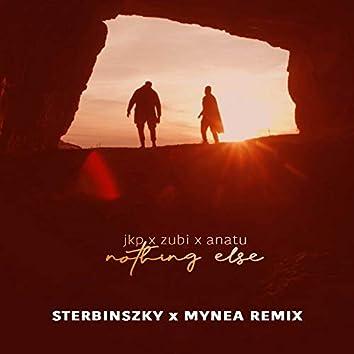 Nothing Else (Sterbinszky x Mynea Remix)
