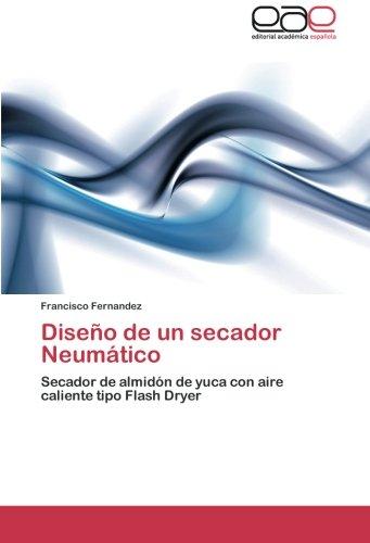 Fernandez, F: Diseño de un secador Neumático