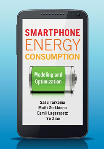 Smartphone Energy Consumption: Modeling and Optimization (English ...