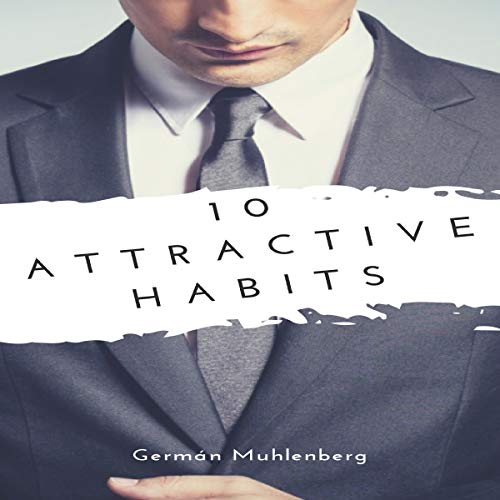 10 Attractive Habits                   By:                                                                                                                                 German Muhlenberg                               Narrated by:                                                                                                                                 Matyas Job Gombos                      Length: 27 mins     Not rated yet     Overall 0.0