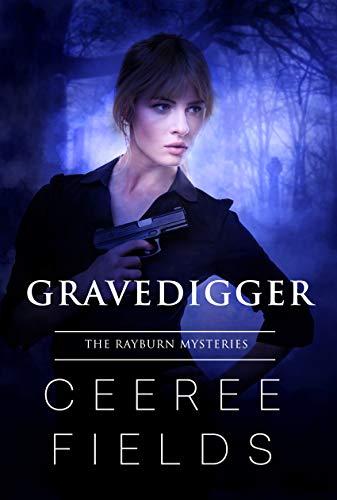 Gravedigger (The Rayburn Mysteries Book 1)