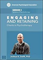 Engaging and Retaining Clients in Psychotherapy [DVD]