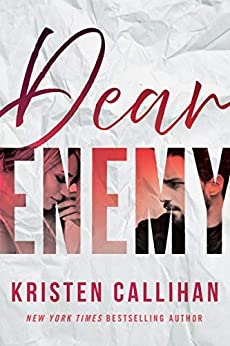 Dear Enemy (English Edition) par [Kristen Callihan]