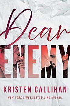 Dear Enemy by [Kristen Callihan]