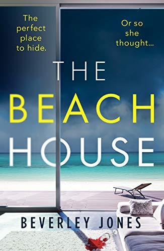 The Beach House by [Beverley Jones]