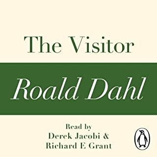 The Visitor     A Roald Dahl Short Story              By:                                                                                                                                 Roald Dahl                               Narrated by:                                                                                                                                 Derek Jacobi,                                                                                        Richard E. Grant                      Length: 1 hr and 56 mins     1 rating     Overall 5.0