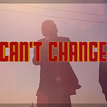Can't Change