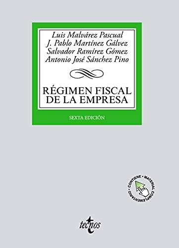 Régimen fiscal de la Empresa (Derecho - Biblioteca Universitaria de Editorial Tecnos)