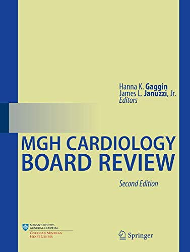 Compare Textbook Prices for MGH Cardiology Board Review 2nd ed. 2021 Edition ISBN 9783030457914 by Gaggin, Hanna K.,Januzzi Jr., James L.