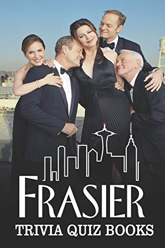 Compare Textbook Prices for Frasier Trivia Quiz Books  ISBN 9798642195314 by Love, Victoria