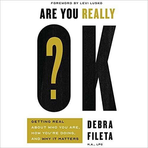 Are You Really OK? Audiobook By Debra Fileta cover art