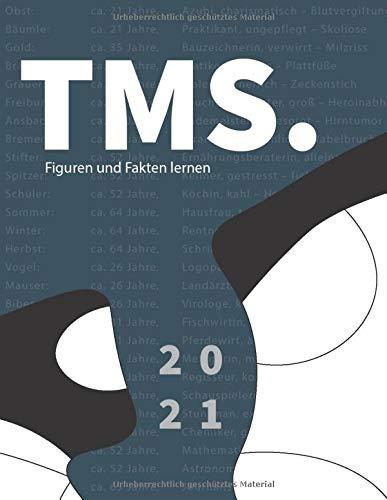 TMS. Figuren und Fakten lernen 2021