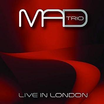 Mad Trio (Live in London)