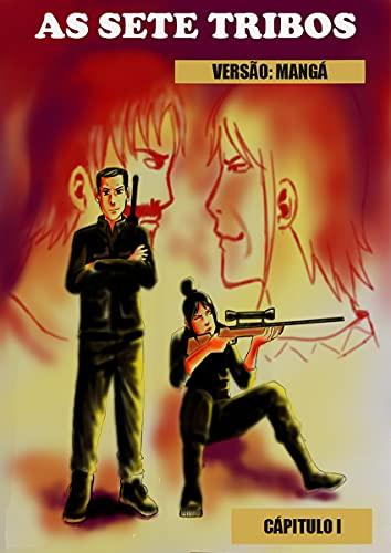 As Sete Tribos: Versão Manga (As Sete Tribos Manga Livro 1)